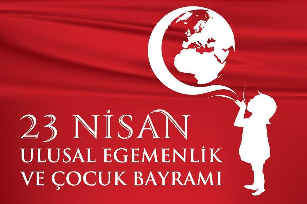 23 Nisan 2019 Ulusal Egemenlik ve Cocuk Bayrami